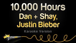Dan + Shay, Justin Bieber - 10,000 Hours (Karaoke Version)