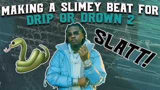 MAKING A BEAT FOR GUNNA'S DRIP OR DROWN 2! 🐍🐍