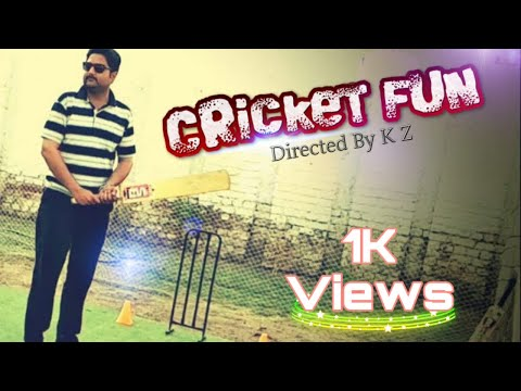 Cricket Fun 2018    Gully Cricket    Funny Cricket Video By K Z PRESENTS