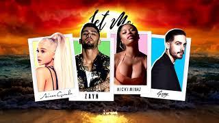 Download Lagu Nicki Minaj, Zayn, Ariana Grande, G-Eazy - Let Me [MASHUP] Gratis STAFABAND