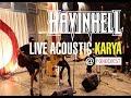 HAVINHELL -  KARYA ( LIVE ACOUSTIC - 7th Anniversary @ Foodiest) MP3