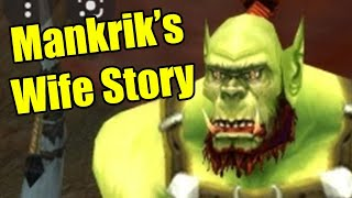 Mankriks Wife: The Story (WoW Machinima)