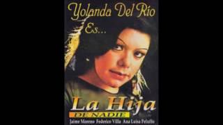 Yolanda Del Rio - La Hija De Nadie (Álbum Completo/1972)