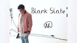 iamtherealak - blank slate *UNRELEASED*