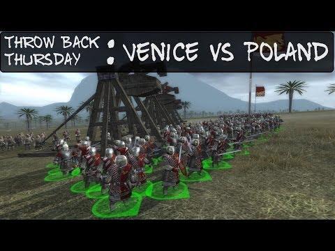 Throw Back Thursdays : Medieval 2 Total War : Venice vs Poland
