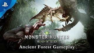 Monster Hunter: World - Ancient Forest Gameplay | PS4