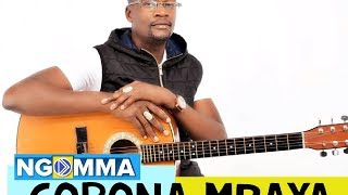CORONA MBAYA SANA BY ONYI JALAMO (AUDIO VIDEO)