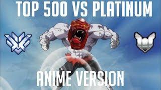 Overwatch TOP 500 VS Platinum (Anime Version) [Dragonball Super Spoilers]