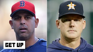 Will Alex Cora or AJ Hinch ever be MLB managers again after the Astros' cheating scandal? | Get Up