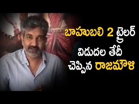 SS Rajamouli Reveals Baahubali 2 Theatrical Trailer Release Date | SS Rajamouli Latest Interview thumbnail