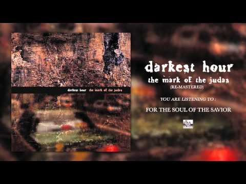 Darkest Hour - For The Soul Of The Savior