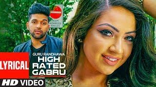 High Rated Gabru Lyrical Video Song | Guru Randhawa | T-Series