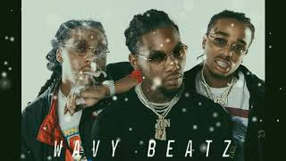 MIGOS TYPE BEAT PROD BY WAVY BEATZ