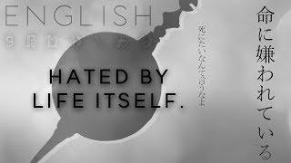 Download lagu Hated by life itself. english ver. 【Oktavia】命に嫌われている。【英語で歌ってみた】