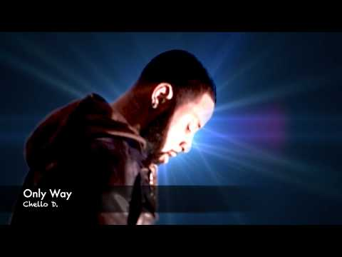 Only Way - Chello D.