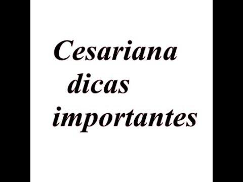 Cesariana: Dicas importantes