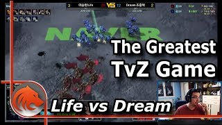Dream vs Life - One of the BEST Terran vs Zergs of ALL Time!