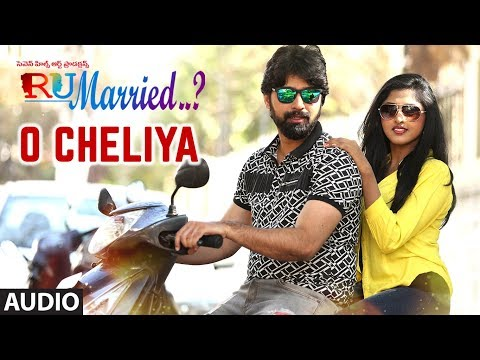 O Cheliya Full Audio Song || RU Married…? || Mourya,Charisma,Venkatraju