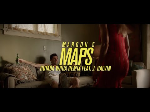 Maroon 5 Feat. J Balvin - Maps (Rumba Whoa Remix)