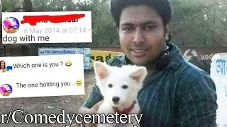 r/Comedycemetery | dog with me