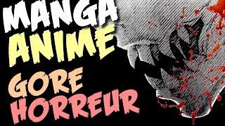 DES ANIMES/MANGAS D'HORREUR & ULTRA GORES ! (-16)