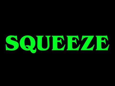 Squeeze - Another Nail