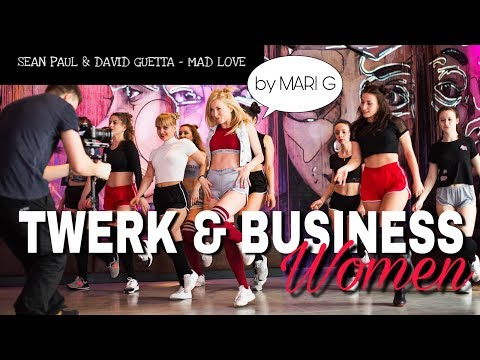 Премьера! TWERK & Business Women. Choreography by MARI G - Sean Paul & David Guetta - Mad Love