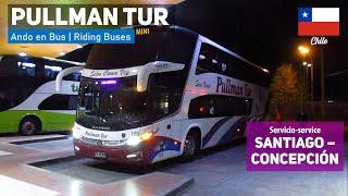 Ando en Bus | Viaje Buses Pullman Tur en Cama Vip a Concepción + Marcopolo Paradiso 1800 DD Scania