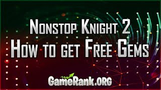 Nonstop Knight 2 Hack for iOS and Android 2019