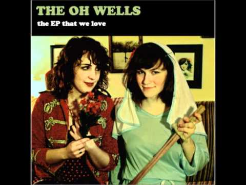 The Oh Wells - Is It Too Late To Apologize