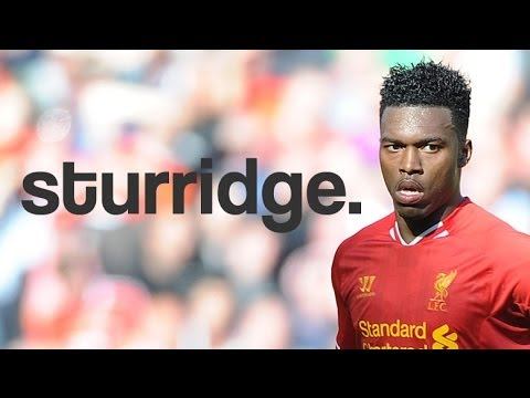 Daniel Sturridge - Brillance - Liverpool Goals & Skills 2013/2014 HD