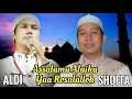 GUS SHOFFA & ALDI Sholawat Nabi Assalamualaika thumbnail