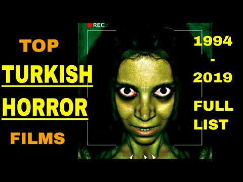 Top Turkish Horror Films of All Time | 1994 - 2019