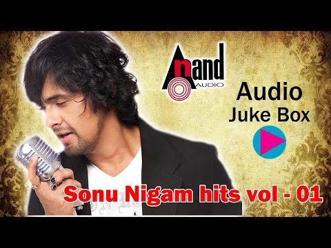 Sonu Nigam |JUKE BOX Volume 1| New Kannada