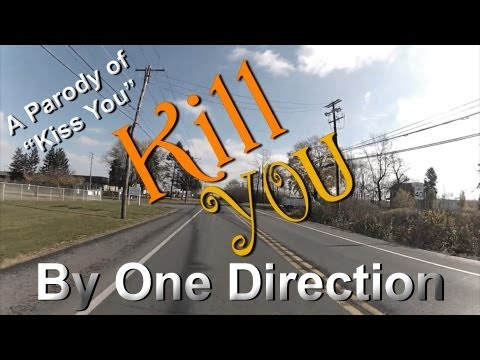 Kill You - A Parody Of Kiss You (by One Direction) video