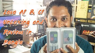 Lava A1 And C1 Bar Phone Unboxing and review in Bangla by Maxtubeee
