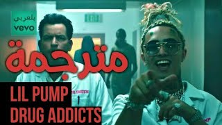 Lil Pump Drug Addicts مترجمة