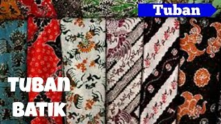 Tuban Batik, One of Potential Products from Tuban - East Java