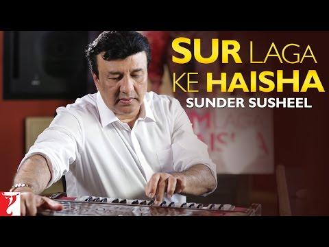 Sur Laga Ke Haisha - Story Behind Sunder Susheel Song