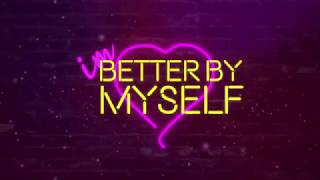 JORDY - Better By Myself (Official Lyric Video)