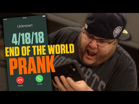 THE END OF THE WORLD PRANK! **APRIL 18TH, 2018**