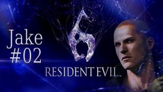 Let's Play Resident Evil 6 (Jake) #02 - Eine Rettung sieht anders aus