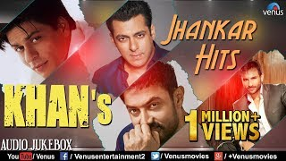KHAN'S - Jhankar Hits   90's Romantic Love Songs   Jhankar Beats Songs   JUKEBOX   Hindi Love Songs