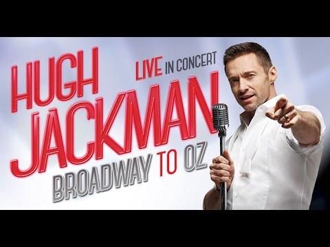 HUGH JACKMAN: BROADWAY TO OZ Arena Tour