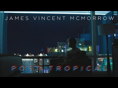 James Vincent McMorrow - Post Tropical (Unofficial Music Video)