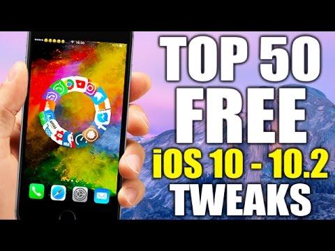TOP 50 FREE iOS 10 - 10.2 Jailbreak Tweaks
