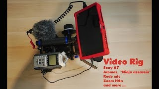 Finely ,my video rig is completed!!!