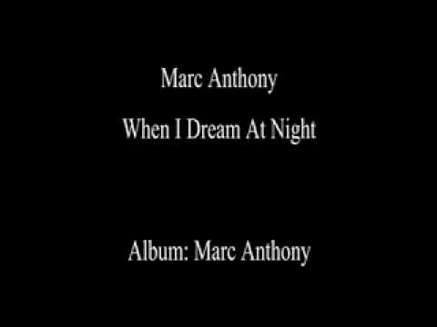 Marc Anthony When I Dream at Night