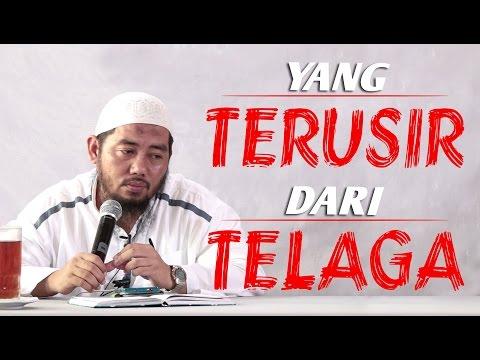 Yang Terusir Dari Telaga - Ustadz Abu Fairuz Ahmad Ridwan, Lc, MA