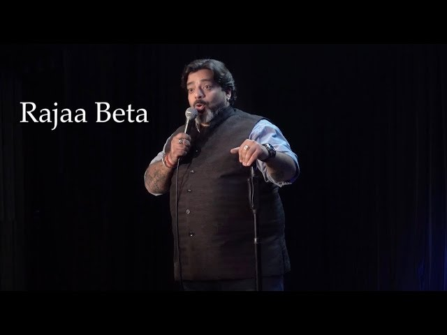 Rajaa Beta -  Stand-Up Comedy by Jeeveshu Ahluwalia